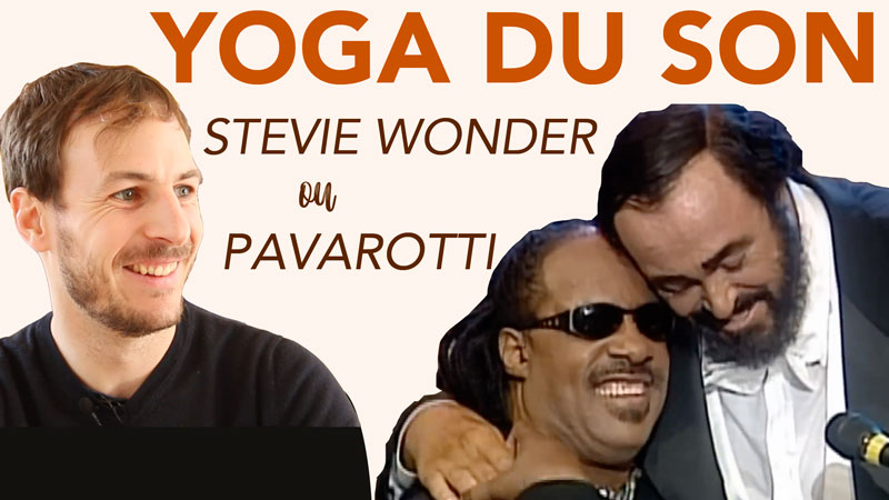 yoga du son olivier demouth pavarotti steevie wonder